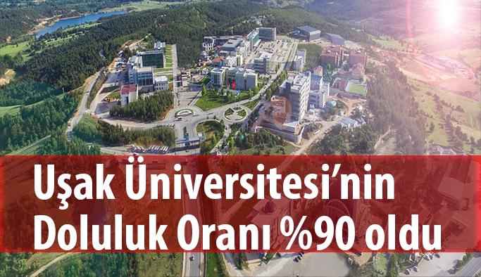 Uşak Üniversitesi'nin Doluluk Oranı %90 oldu
