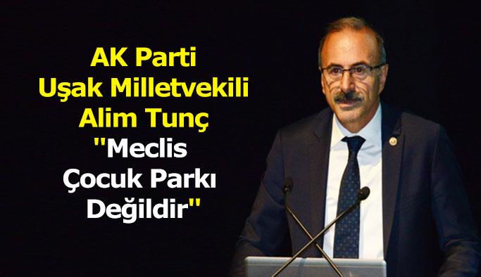 AK Parti Milletvekili Alim Tunç Açıklamada Bulundu