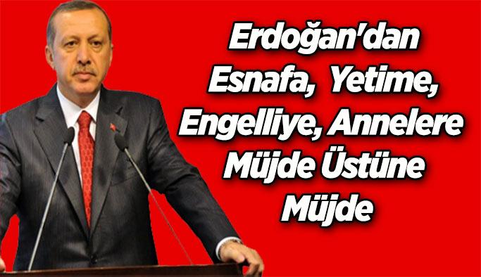 Esnafa, Yetime, Engelliye, Annelere Cumhurbaşkanı Erdoğan'dan  Müjde Üstüne Müjde