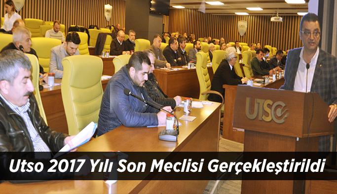 Utso 2017 Yılı Son Meclisi Gerçekleştirildi