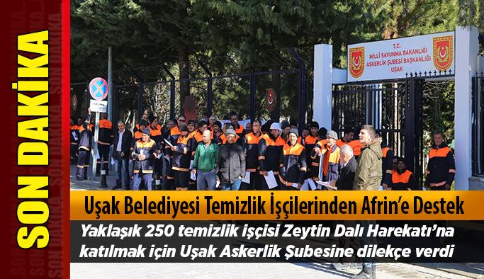 Uşak Belediyesi Temizlik İşçilerinden Afrin'e Destek