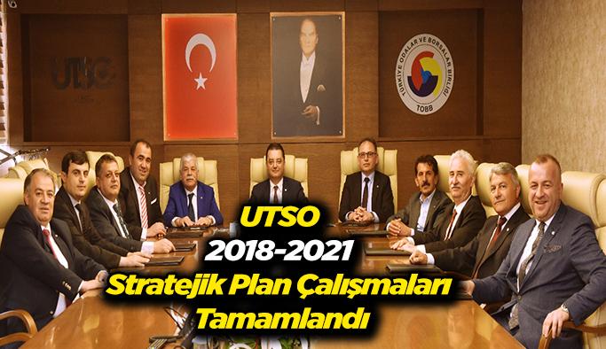 UTSO 2018-2021 Stratejik Plan Çalışmaları Tamamlandı