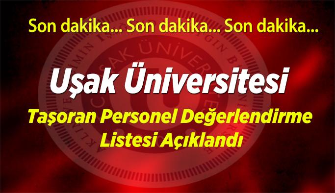 Uşak Üniversitesi taşoran personel değerlendirme listesi açıklandı