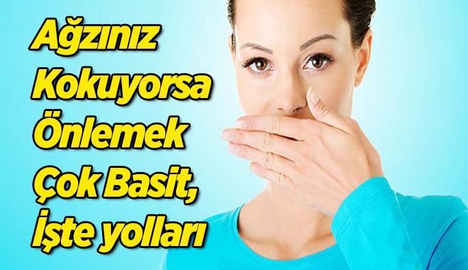 Ağzınız  Kokuyorsa Önlemek Çok Basit, İşte yolları