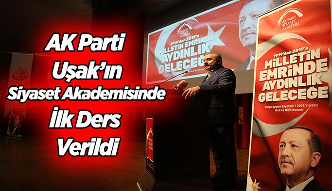 AK Parti Uşak'ın Siyaset Akademisinde İlk Ders Verildi