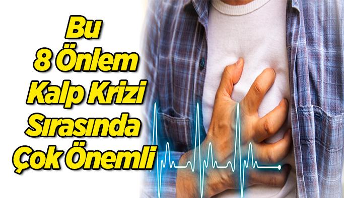 Bu 8 Önlem Kalp Krizi Sırasında Çok Önemli