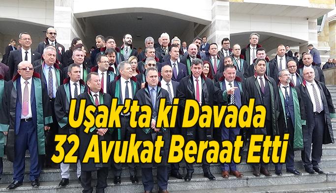 Uşak'ta 32 Avukatın Yargılandığı Davada Karar Çıktı