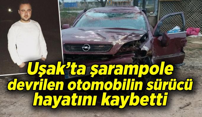 Uşak'ta trafik kazası, 1 kişi öldü