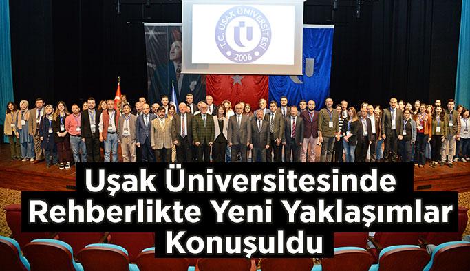 Uşak Üniversitesinde Rehberlikte Yeni Yaklaşımlar Konuşuldu