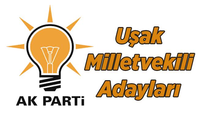 AK Parti 24 Haziran 2018 Uşak Milletvekili Adayları