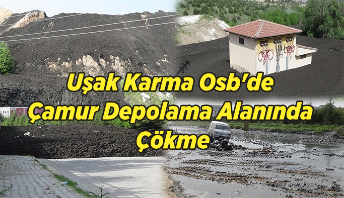 Uşak Karma Osb'de Çamur Depolama Alanında Çökme