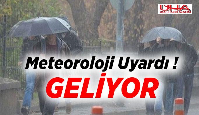 Meteorolojiden Uşak ve Tüm Bölge İçin Kritik Uyarı