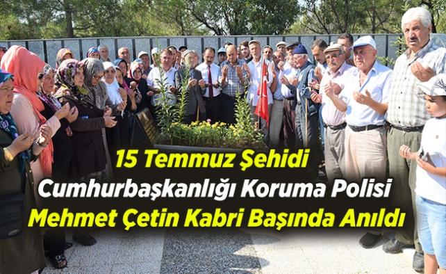 15 Temmuz Şehidi Cumhurbaşkanlığı Koruma Polisi Kabri Başında Anıldı