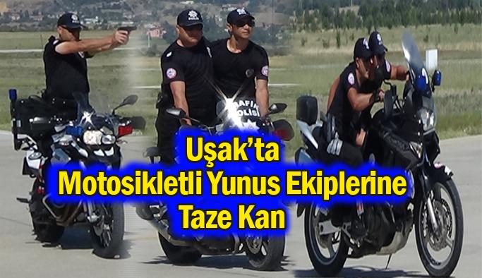 Uşak'ta Motosikletli Yunus Ekiplerine Taze Kan