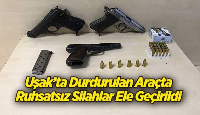 Uşak'ta Durdurulan Araçta Ruhsatsız Silahlar Ele Geçirildi