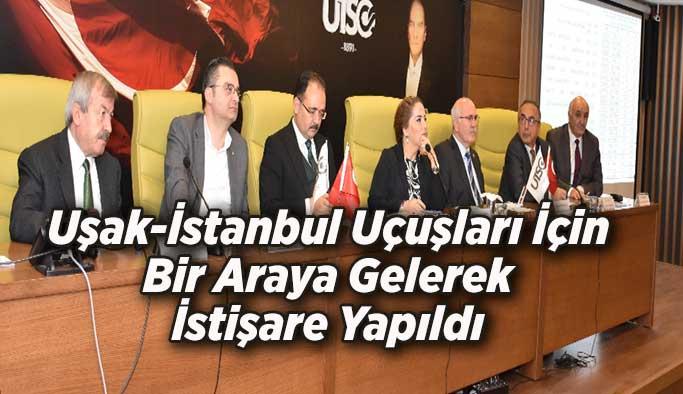 Uşak-İstanbul Uçuşları İçin Bir Araya Gelerek İstişare Yapıldı
