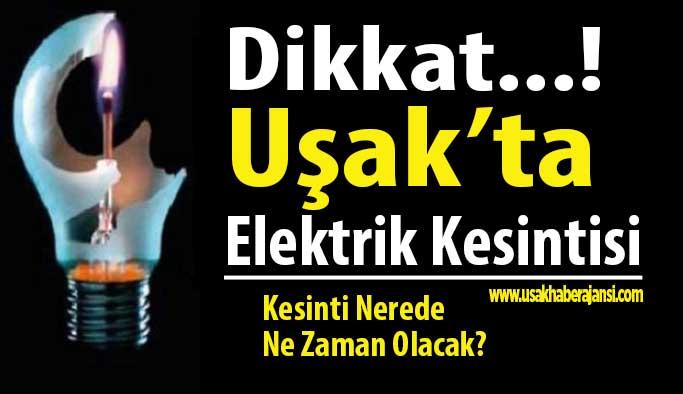 Uşak Merkez ve ilçelerinde elektrik kesintisi uygulanacak