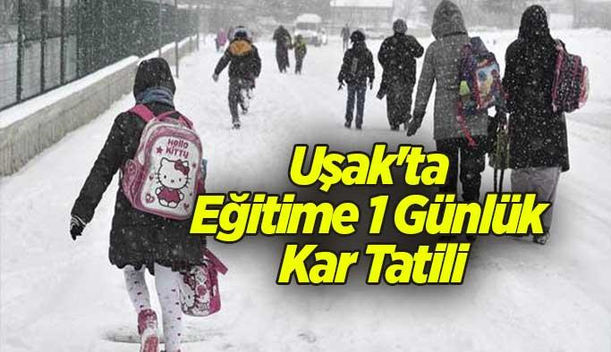 Uşak'ta Eğitime 1 Günlük Kar Tatili