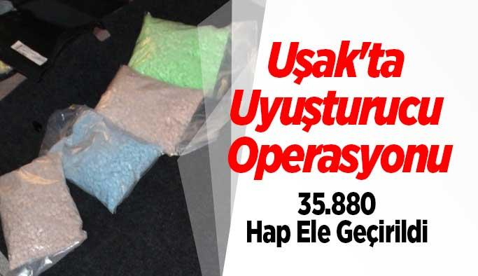Uşak'ta Uyuşturucu Operasyonu, 35.880 Hap Ele Geçirildi