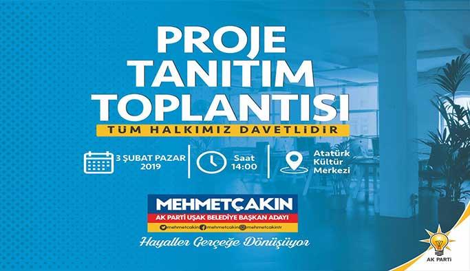 Ak Parti Uşak Belediye Başkanı Çakın Projelerini anlatacak