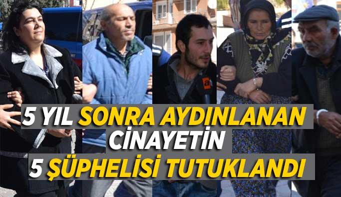 Uşak'ta kayıp kadın cinayetine, 5 tutuklama