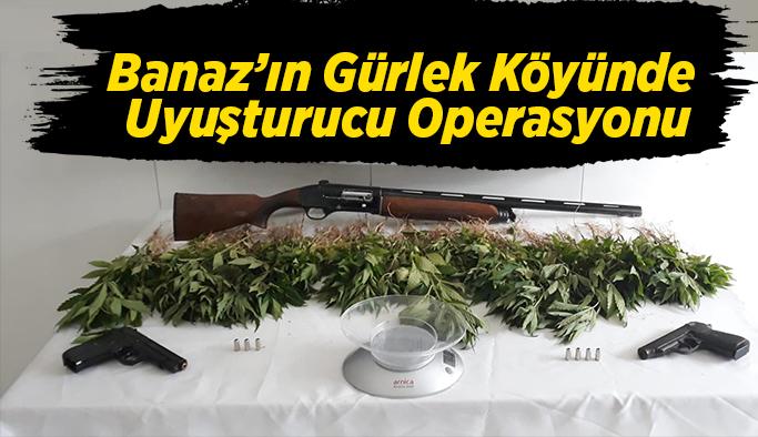 Banaz'ın  Gürlek Köyünde Uyuşturucu Operasyonu