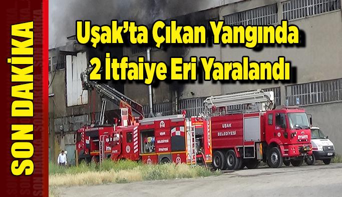 Uşak'ta Ki Fabrika Yangınında 2 İtfaiye Eri Yaralandı