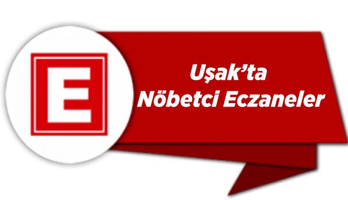 Uşak'ta 01 Şubat 2020 Nöbetçi Eczaneler