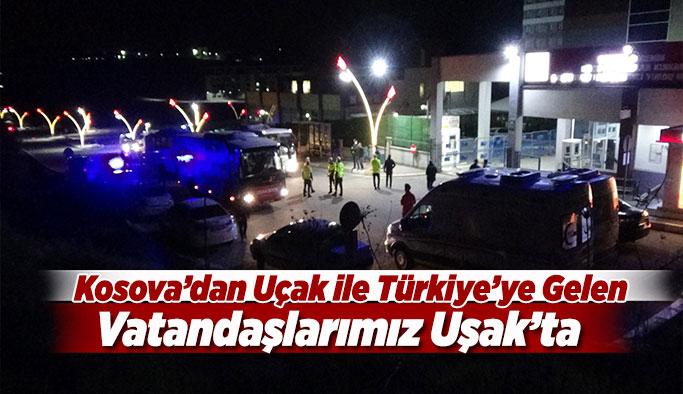 Kosova'dan Uçak ile Türkiye'ye Getirilen Vatandaşlarımız Uşak'ta