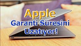 Apple Garanti Süresini Uzatıyor!