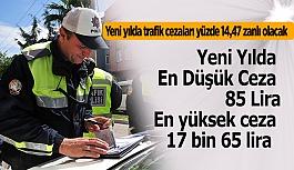 Yeni yılda trafik cezaları yüzde 14,47 zanlı olacak