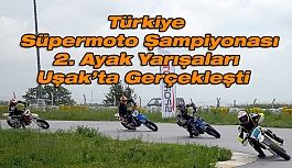 Uşak'ta Türkiye Süpermoto Şampiyonası 2. Ayak Yarışları  Gerçekleşti