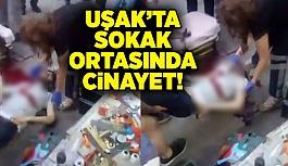 Uşak'ta sokak ortasında cinayet