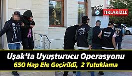 Uşak'ta uyuşturucu operasyonu; 650 hap ele geçirildi