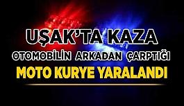 Uşak'ta Kaza, Otomobilin Çarptığı Moto Kurye Yaralandı