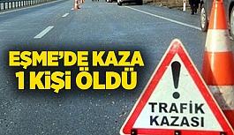 Eşme'de devrilen otomobilin sürücüsü hayatını kaybetti