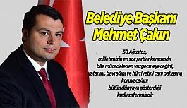 Başkan Çakın'ın 30 Ağustos Zafer Bayramı Kutlama Mesajı