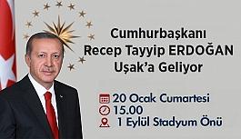 Cumhurbaşkanı Erdoğan Uşak'a geliyor