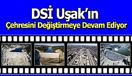Dsi Uşak'ın Çehresini Değiştirmeye...