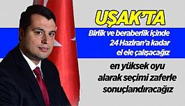 Ak Parti İl Başkanı Çakın: Uşak'ta...