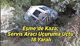 Eşme'de Servis Aracı Uçuruma Uçtu;...