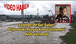 Selendi'de Sel Suları 4 Yaşındaki Rüzgar...