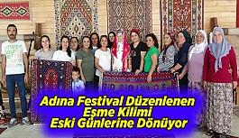 Adına Festival Düzenlenen Eşme Kilimi...