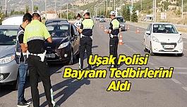 Uşak Polisi Bayram Tedbirlerini Aldı