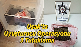 Uşak'ta Uyuşturucu Operasyonu, 3...