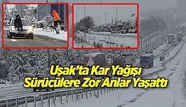 Uşak'ta Kar Yağışı Sürücülere...
