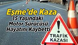 Eşme'de Trafik Kazası; 1 Ölü