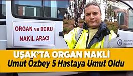 Uşak'lı Umut Özbey, 5 Hastaya Umut...