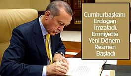 Cumhurbaşkanlığı kararıyla Emniyet'te...