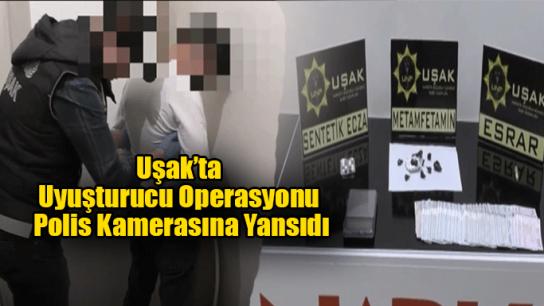 Uşak'ta Uyuşturucu Operasyonu Polis Kamerasına Böyle Yansıdı